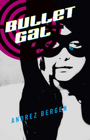 BULLET GAL novel cover