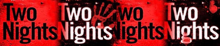 Two Nights Header